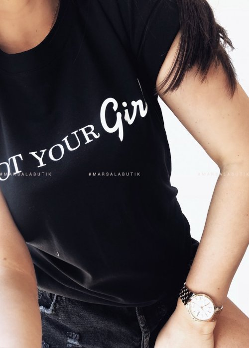 T shirt not your girl black